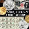 BK Auctions- 2 Day Event Coins, Currency, Paper Money, and Watch Event!
