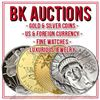 BK Auctions Rare U.S. Coins, Paper Money. Jewelry & More!