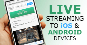 Streaming to IOS and Android devices
