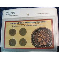 "140. ""Coins of the American Frontier"" Indian Head Penny Collection"