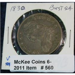 560. 1830 Capped Bust Half Dollar. VF+. Nice original.