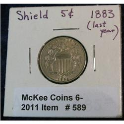 589. 1883 Shield Nickel. AU 50. Last year of issue.