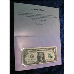 700. Series 1999 $1 Federal Reserve Note Lucky 7s.