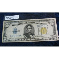 "769. Series 1934A $5 ""North Africa Emergency"" $5 Silver Certificate."