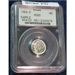 773. 1964 D Silver Roosevelt Dime. PCGS MS 65 slabbed.