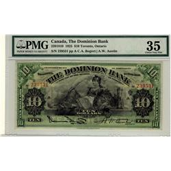 The Dominion Bank 1925 $10 239531 CH-220-18-10 PMG VF35