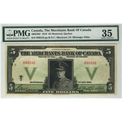 The Merchants Bank of Canada 1919 $5 689510 CH-460-22-02 PMG VF35.  Attractive and scarce in this co