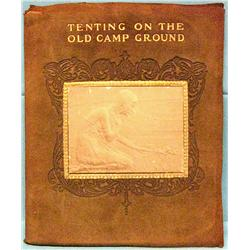 Kittredge, Walter, Tenting on the Old Camp Ground, N.Y. & Boston,
