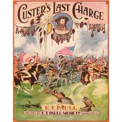 Sheet music, Custer's Last Charge by E. T. Pauli, N.Y., 1922,