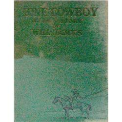 Will James, Lone Cowboy. New York, 1930, 1st edition in very good condition.