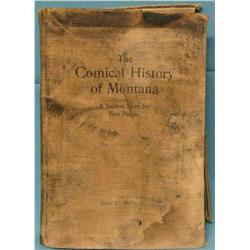 Murphy, Jerre, The Comical History of Montana, San Diego, 1912, rare 1st edition.
