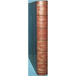 Dickens, Charles,  Nicholas Nickleby.  Phila., 1839.  lst American edition; fine in ¾ leather.