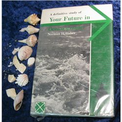 "12. ""Your Future in Oceanography"" Hardbound book with"