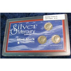 "23. Three-Piece Set ""Silver Mercury Dimes"" Mint Mark Collection"