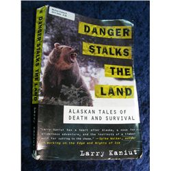 "26. ""Danger Stalks The Land"", Alaskan Tales of Survival"