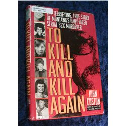 "27. ""To Kill and Kill Again"", The Terrifying, The True Story"