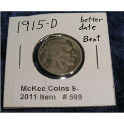 599. 1915 D Buffalo Nickel. Weak date.
