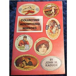"1352. ""Collecting Advertising Mirrors"", by John M. Kaduck."
