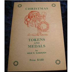 "1355. 1966 First Edition ""Christmas Tokens and Medals"""