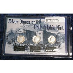 1452. Silver Dimes of the Philadelphia Mint. Set of 3.