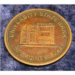 1518. Des Moines. Ia. University State Bank Medal.