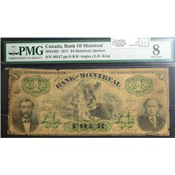 1871 $4.00 Bank of Montreal, CH 505-34-02, PMG VG-8.