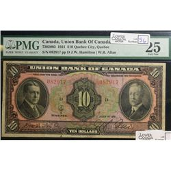 1921 $10.00 Union Bank of Canada, CH 730-20-03, PMG VF-25. 11 known 1 of which in Institution.