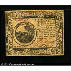 Continental Currency May 10, 1775 $6 Choice Extremely Fine.