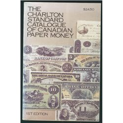 The Charlton Standard Catalogue of Canadian Paper Money – First Edition (1980). Large 821 pages volu