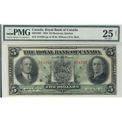 Royal Bank of Canada 1933 $5 #274792 CH-630-16-02 PMG VF25 Net.  Designated repaired.