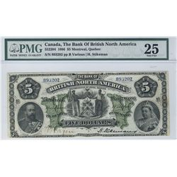 The Bank of British North America 1886 $5 CH-55-22-02 PMG VF25. A scarce grade.
