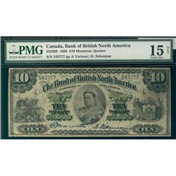 Bank of British North America 1889 $10 #543777 CH-55-22-08 PMG CH F15 Net. Splits.