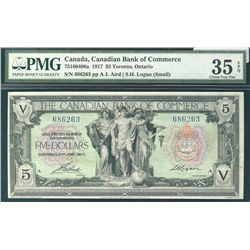 The Canadian Bank of Commerce 1917 $5 #686263 CH-75-16-04-06a PMG CH VF35EPQ. A choice example. Brig