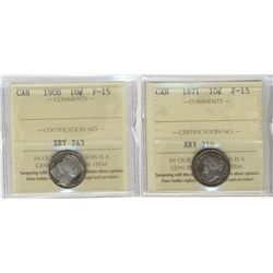 1871 10¢ & 1908 ICCS F15. Lot of 2 coins.