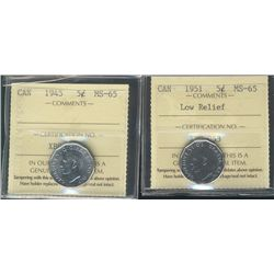 1945 & 1951 LR 5¢ ICCS MS65. Lot of 2 coins.