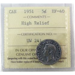 1951 5¢ High Relief ICCS EF40.