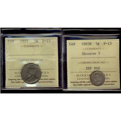 1883H 5¢ Obv 5 & 1925 ICCS F15. Lot of 2 coins.