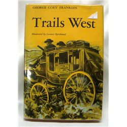 ''Trails West'' Novel by Geo Cory Franklin, 1960