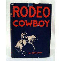 1959 ''Rodeo Cowboy'' 1st Ed. by  Lamb, Autographed