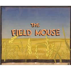 Original production title cel and original background from The Field Mouse