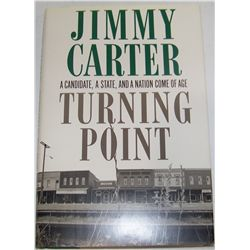 "JIMMY CARTER Hand-Signed Book ""Turning Point""."