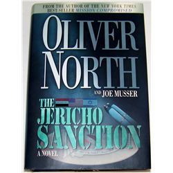 "OLIVER NORTH Hand-Signed Book ""The Jericho Station""."
