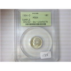 1964-D ROOSEVELT DIME PCGS MS64 SAMPLE SLAB