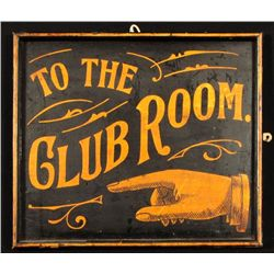 """To The Club Room"" Saloon Sign Billings Montana"