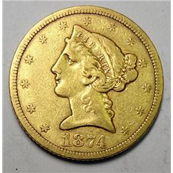 1874-S $5.00 GOLD LIBERTY VF-XF VERY RARE!