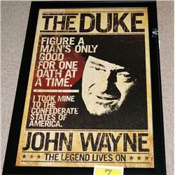 JOHN WAYNE POSTERS  THE DUKE  AND COURAGE SAYING  2 POSTERS FRAMED, EST $125-$200