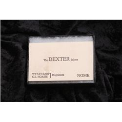 "Large business card approx. 2-1/2"" x 4""  marked ""The DEXTER Saloon"" in the center;  ""WYATT EARP, C.E"