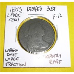 1803 Draped Bust Large Cent *EXTREMELY RARE LARGE DATE & FRACTION FINE-12 GRADE*!!!