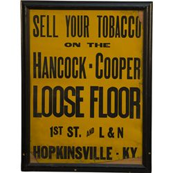 "Early ""Sell Your Tobacco On The Hancock-Cooper Loose Fl"