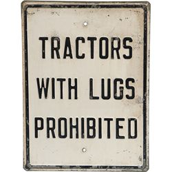 """Tractors With Lugs Prohibited"" Embossed Heavy Metal"